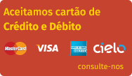 Aceitamso cartões de Crédito e Débito